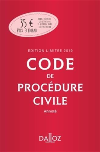 Code de procédure civile 2019 annoté : Edition limitée