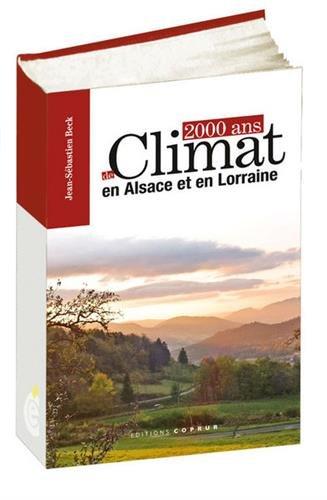 2000 ans de climat en Alsace et en Lorraine