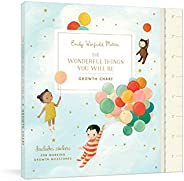 The Wonderful Things You Will Be Growth Chart: Includes Stickers for Marking Growth Milestones (Stationery)