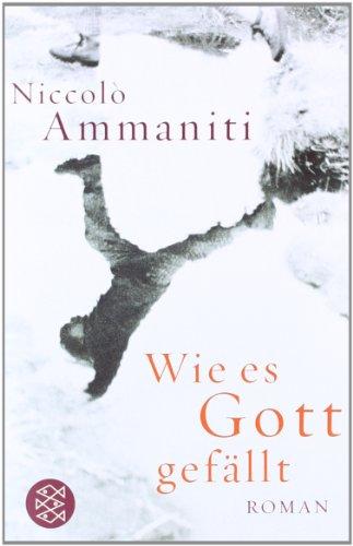Niccolò Ammaniti: »Wie es Gott gefällt« auf Bücher Rezensionen