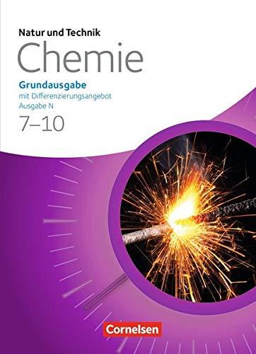 Natur und Technik - Chemie (Ausgabe 2013) - Ausgabe N - Grundausgabe mit Differenzierungsangebot: 7.-10. Schuljahr - Schülerbuch