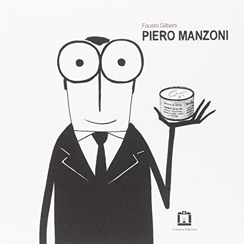Piero Manzoni. Ediz. italiana e inglese