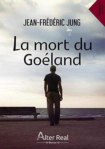 La mort du goéland (Suspense) (French Edition)