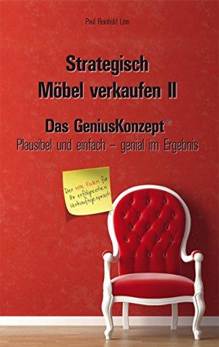 Strategisch Möbel Verkaufen Ii Das Geniuskonzept Ebook Paul