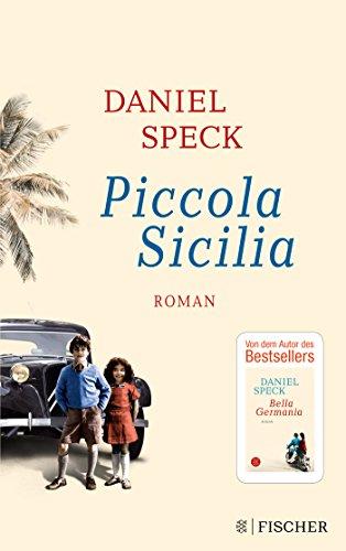 Buchseite und Rezensionen zu 'Piccola Sicilia: Roman' von Daniel Speck