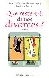 Que reste-t-il de nos divorces ?