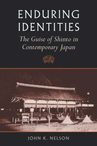 Nelson: Enduring Identities Paper: The Guise of Shinto in Contemporary Japan por John K. Nelson