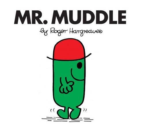 Mr. Muddle