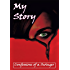 My Story: Confessions of a Swinger