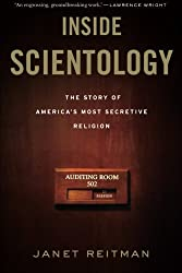 Inside Scientology: The Story of America's Most Secretive Religion by Janet Reitman (2013-08-06)