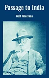 Passage to India by Walt Whitman (2004-09-15)