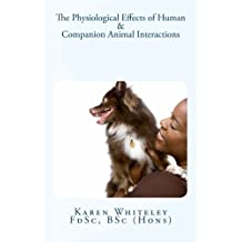 The Physiological Effects of Human and Companion Animal Interactions