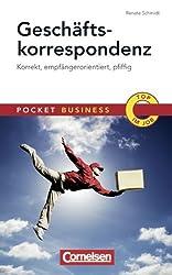 Pocket Business: Geschäftskorrespondenz: Korrekt, empfängerorientiert, pfiffig