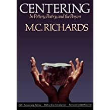 Centering in Pottery, Poetry, and the Person (English Edition)