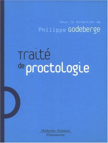 Traité de proctologie par Philippe Godeberge