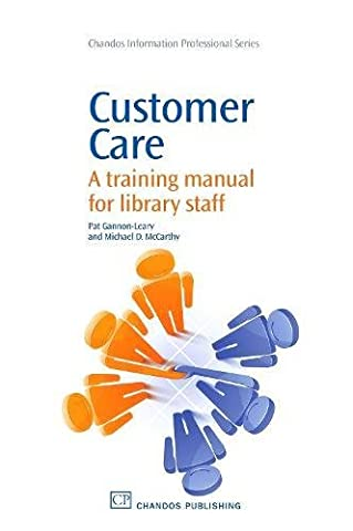 Customer Care: A Training Manual for Library Staff
