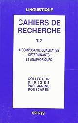 Grammaire anglaise, tome 7. La composante qualitative : déterminants et anaphores