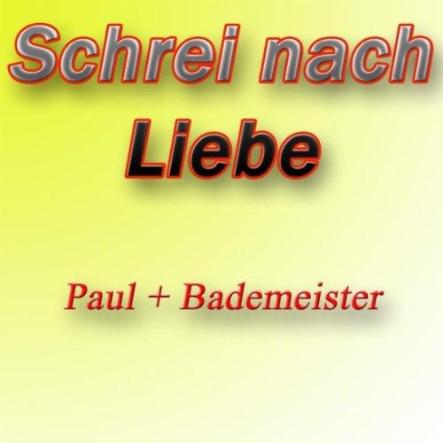 Schrei nach Liebe (Radio Edit)