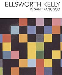 Ellsworth Kelly in San Francisco