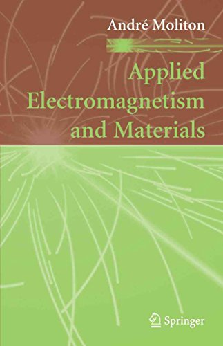 [(Applied Electromagnetism and Materials)] [By (author) Andre Moliton] published on (October, 2010)