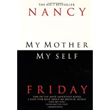My Mother, Myself by Nancy Friday (2010-03-12)
