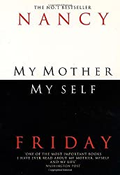 By Nancy Friday - My Mother, Myself ((Reissue))