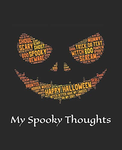 (My Spooky Thoughts: Halloween Scary Notebook)
