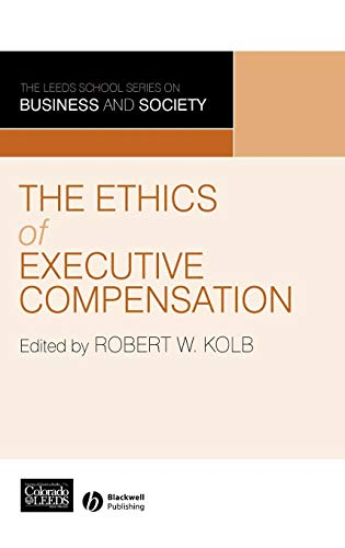 Executive-serie Single (Ethics of Exec Compensation (Leeds School Series on Business and Society))