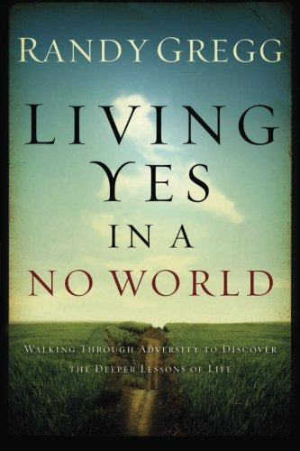Living YES In A NO World