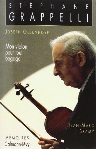 Mon violon pour tout bagage : Mémoires