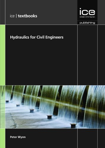Hydraulics for Civil Engineers (ICE Textbook Series) por P. Wynn