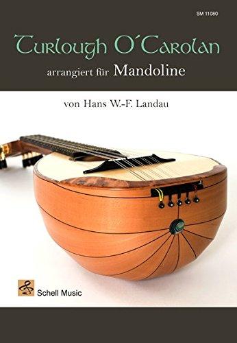 Turlough O'Carolan arrangiert fuer Mandoline (Mandoline Noten, Mandolinennoten)