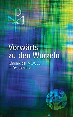 Vorwärts zu den Wurzeln: Eine Chronik der MC/GCL in Deutschland