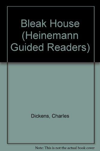 Bleak House (Heinemann Guided Readers) by Charles Dickens (1992-04-02)