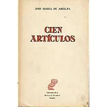 CIEN ARTÍCULOS. 1ª edición.