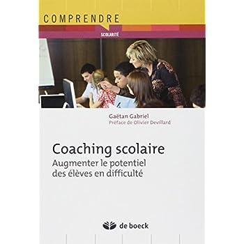 Coaching scolaire : augmenter le potentiel des eleves en difficulté