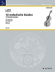 12 Melodische Etüden: Op. 113. Violoncello. (Edition Schott)