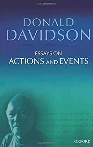Essays on Actions and Events: Philosophical Essays Volume 1