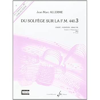 Du Solfege Sur la F.M. 440.3 - Chant/Audition/Analyse - Eleve