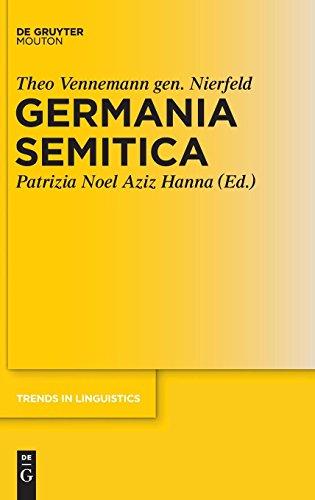 Germania Semitica (Trends in Linguistics. Studies and Monographs [TiLSM], Band 259)
