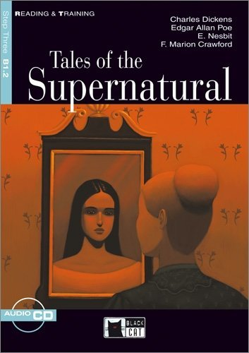 Tales of the Supernatural: Reading & Training. Elementary Step 3