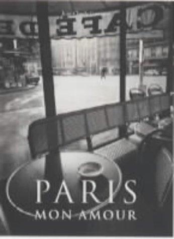 Paris: Mon Amour (Evergreen Series) by Jean-Claude Gautrand (1999-06-25)