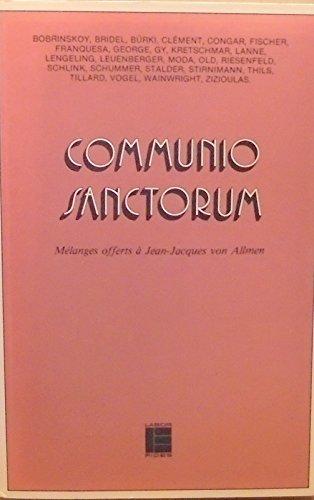 Communio sanctorum : Mélanges offerts à Jean-Jacques von Allmen par Boris Bobrinskoy