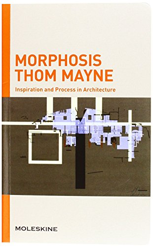 Morphosis Thom Mayne: Inspiration and Process in Architecture (I.P.A.) par Francesca Serrazanetti