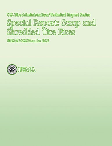 Special Report: Scrap and Shredded Tire Fires (USFA Technical Report Series 093)