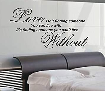 Vinylgraphicsonline Love Isnu0027t Finding Wall Art Sticker Quote   Bedroom  Wall Stickers Wa07 ,