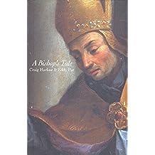 A Bishop's Tale: Mathias Hovius Among His Flock in Seventeenth-Century Flanders