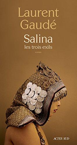 Laurent Gaudé - Salina. Les trois exils (2018)