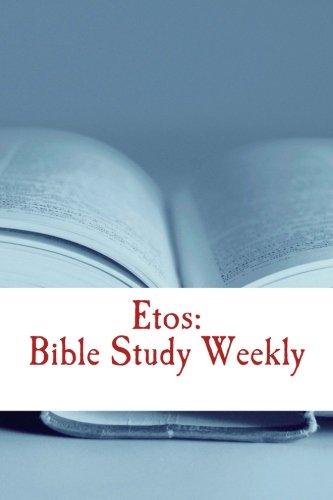 etos-bible-study-weekly-2017-series-volume-3