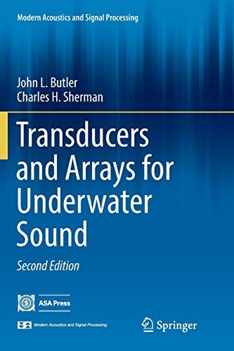 Transducers and Arrays for Underwater Sound (Modern Acoustics and Signal Processing) 2 T/m Transducer